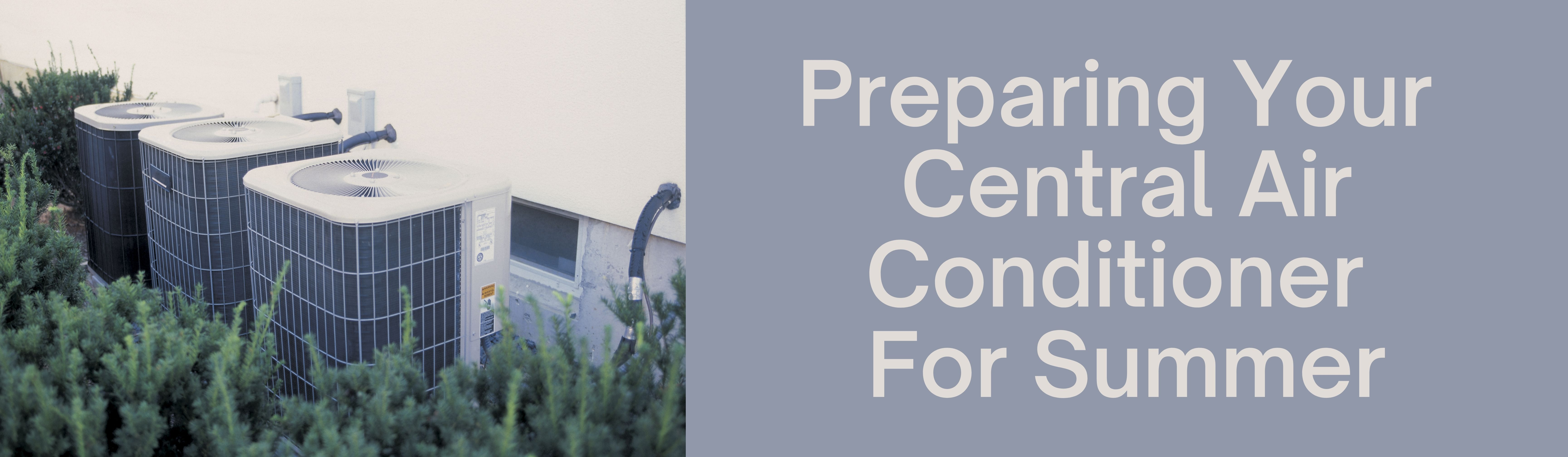Image for How To Prepare Your Central Air Conditioner In Time For Summer